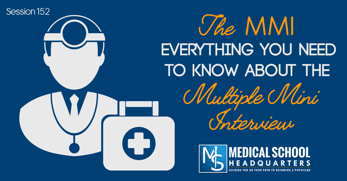 The Medical School MMI: Everything You Need to Know
