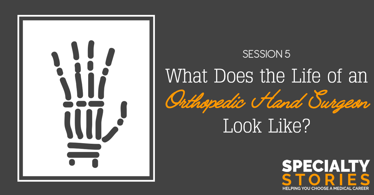 What Does the Life of an Orthopedic Hand Surgeon Look Like?