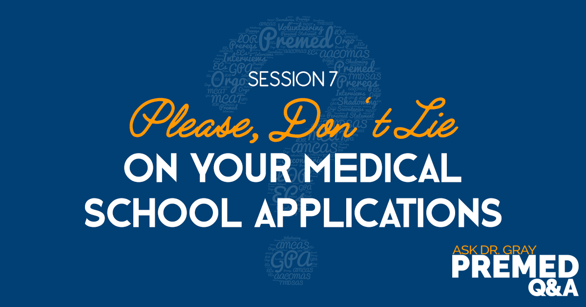 Please, Don't Lie on Your Medical School Application