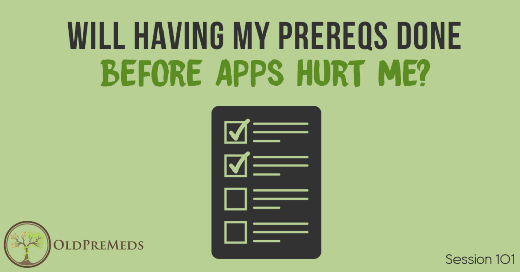 Will Not Having My Prereqs Done Before Apps Hurt Me?