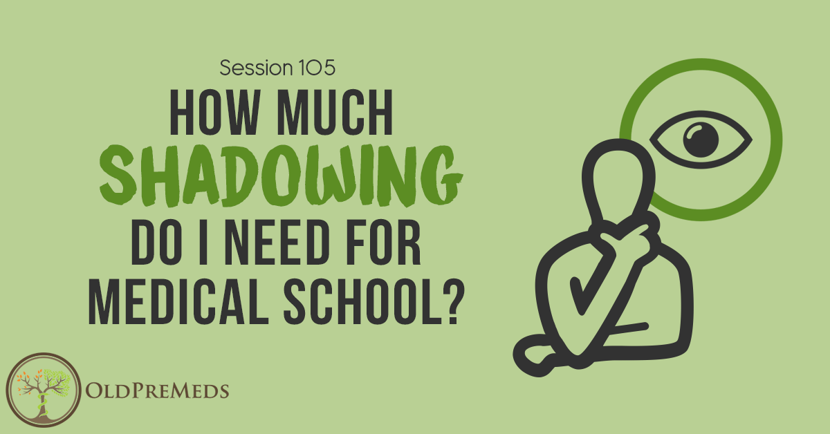 How Much Shadowing Do I Need for Medical School? - Medical School