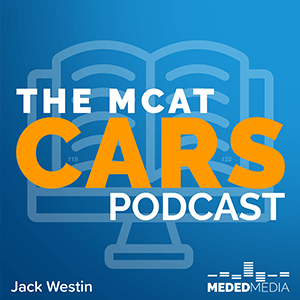 MCAT CARS Podcast