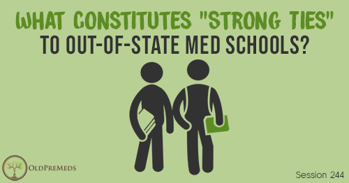 "OPM 244: What Constitutes ""Strong Ties"" to Out-of-State Med Schools?"