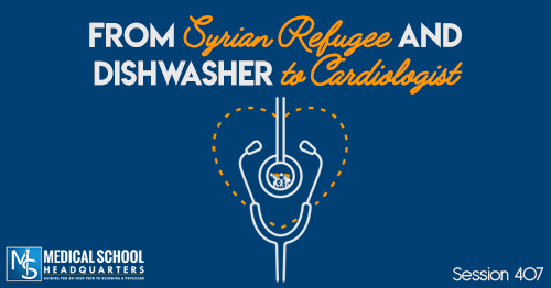 PMY 407: From Syrian Refugee and Dishwasher to Cardiologist
