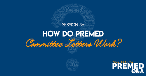 How do Premed Committee Letters Work?